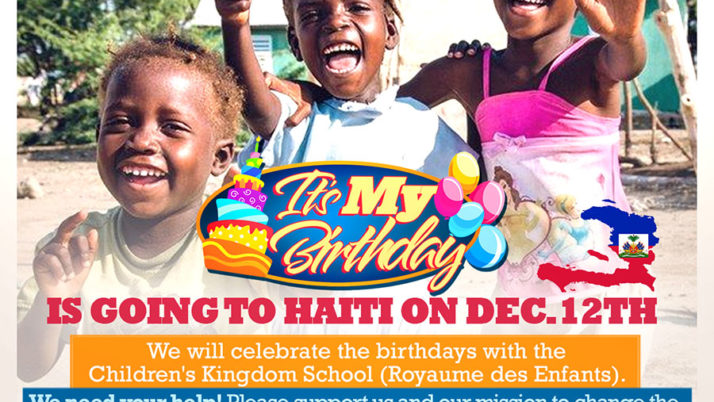 It's My Birthday is going to Haiti